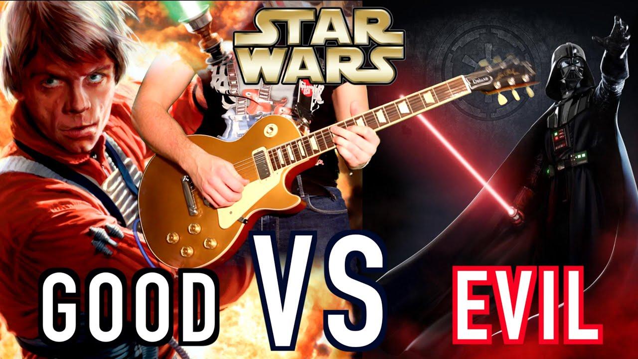 star wars good vs evil rock theme songs youtube