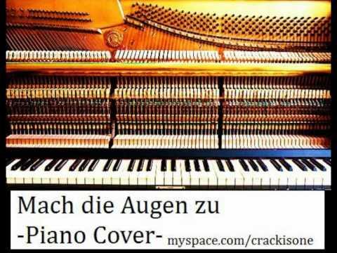 Die Ärzte - Mach die Augen zu (Piano Cover)