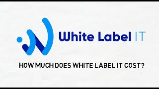 How much does White Label IT cost?