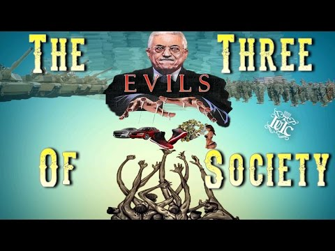 The Israelites: The Three Evils of Society