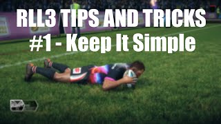 RUGBY LEAGUE LIVE 3 TIPS AND TRICKS | EPISODE 1 - KEEP IT SIMPLE