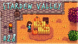 The First Day of Fall! | Stardew Valley Let's Play - Episode 28