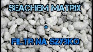 Wkład filtracyjny Seachem Matrix + Filtr na szybko