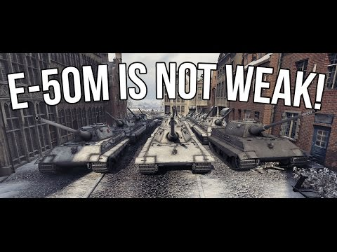 World of Tanks | E-50M is NOT weak!