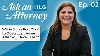 When Is the Best Time to Contact a Lawyer After You Have Fallen? thumbnail image