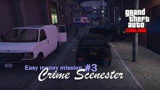 GTA 5 Online - Easy money mission #3 Crime Scenester