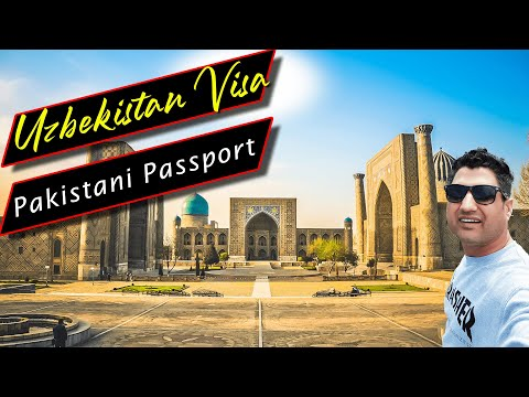 How to Obtain Uzbekistan Visa on Pakistani Passport?