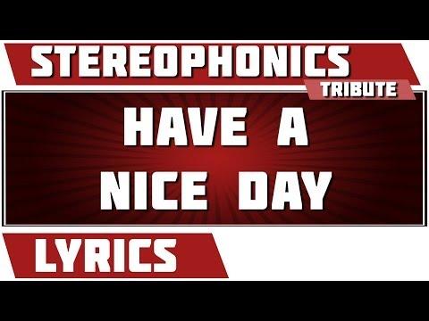 Have A Nice Day - Stereophonics tribute - Lyrics