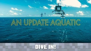 Mojang Presents... An Update Aquatic