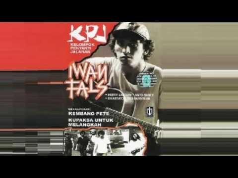 Full Album Iwan Fals & KPJ Kelompok Penyanyi Jalanan 1985 1