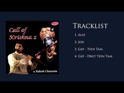 Call of Krishna 2 - Rakesh Chaurasia (Full Album Stream)