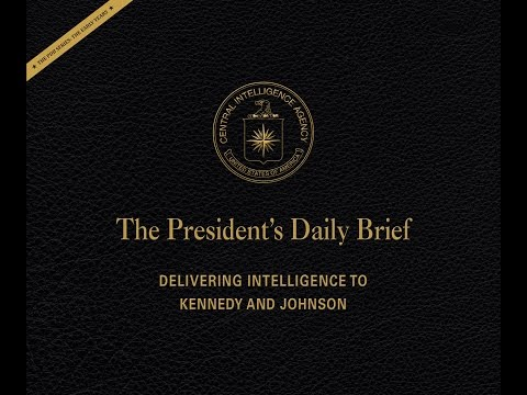 "PDB Release Event - ""The President's Daily Brief: Delivering Intelligence to the First Customer"""