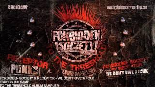 Forbidden Society & Receptor - WE DON