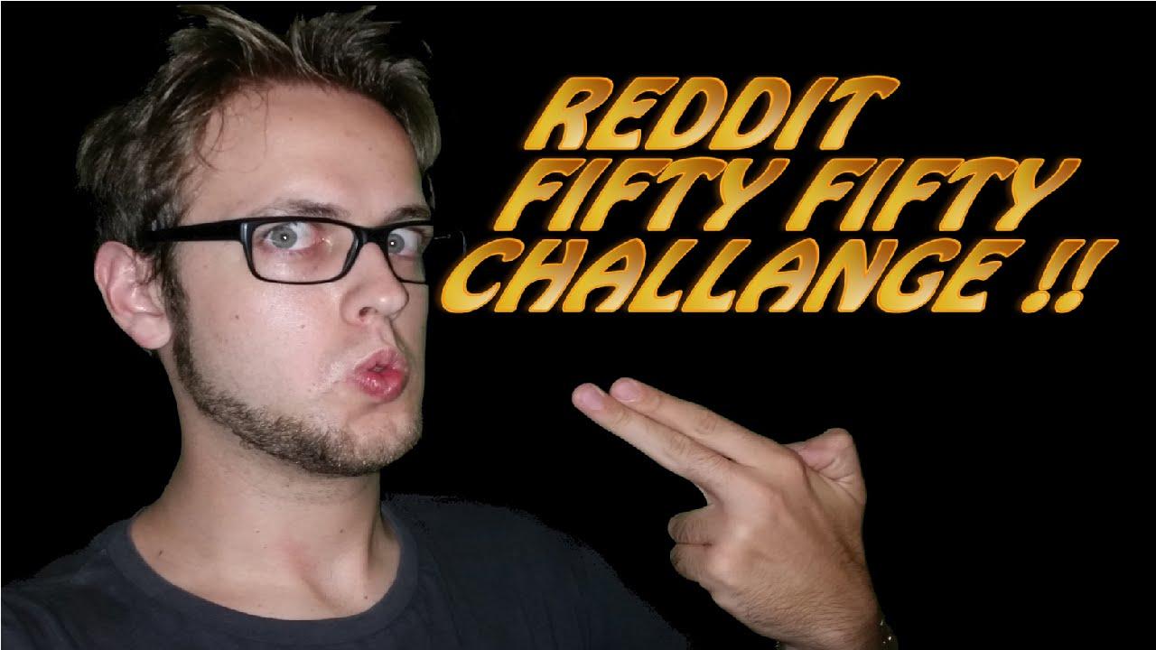 Reddit fiftyfifty