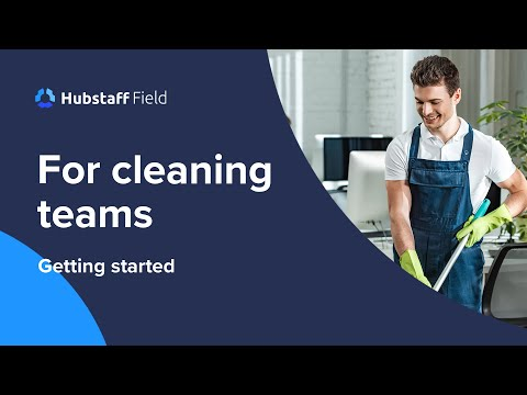 Hubstaff for cleaning teams