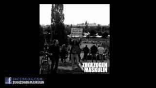 Zugezogen Maskulin - Häuserkampf RMX