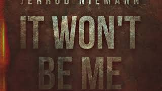Jerrod Niemann It Won't Be Me