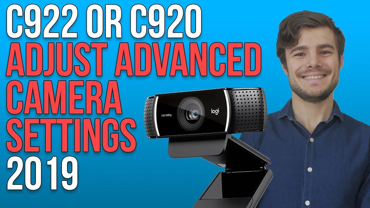 How to Set Up Advanced Camera Settings Logitech C922x Pro stream Webcam