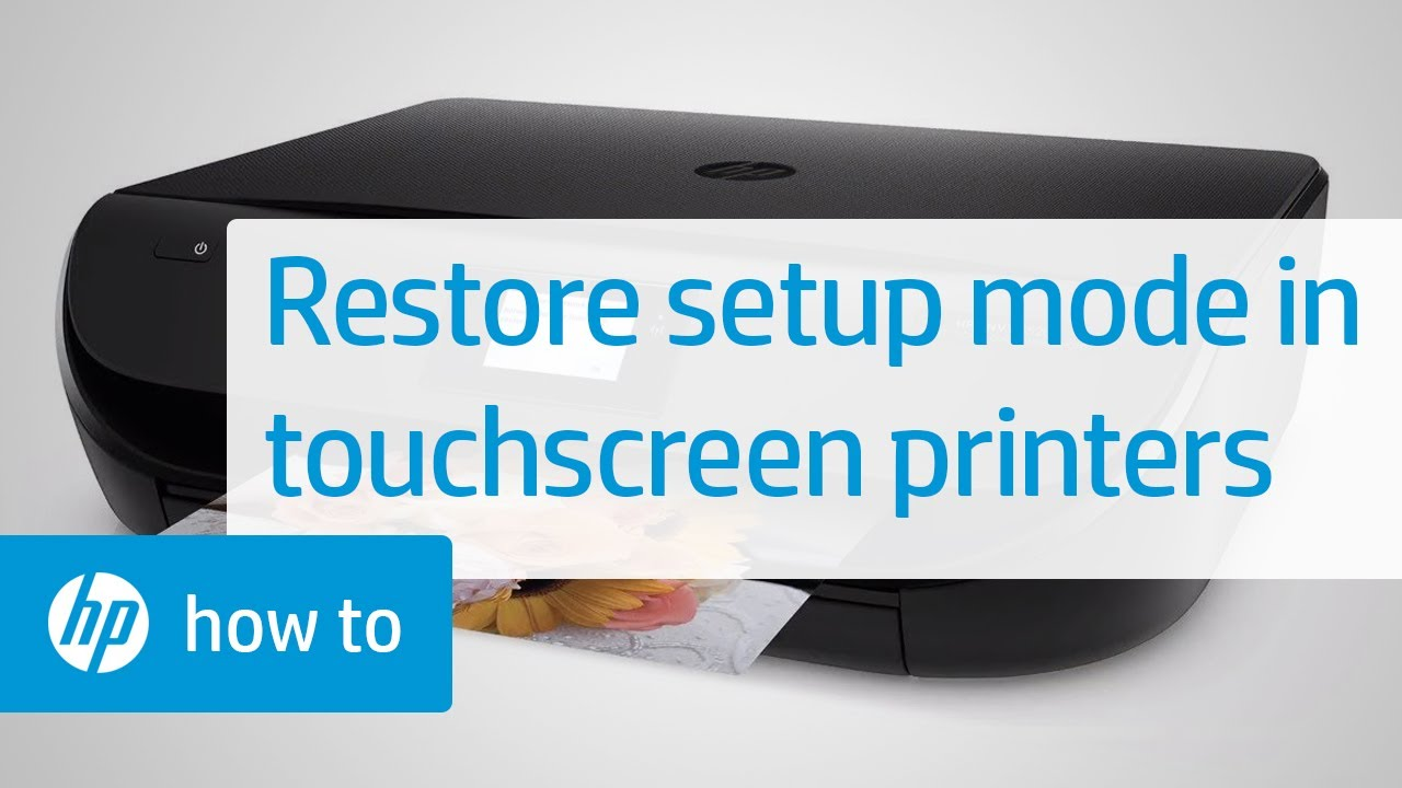 How To Restore Setup Mode On Hp Printers With A Touchscreen Display Hp Printers Hp