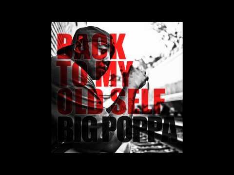 Big Poppa Wats Up Feat. Level & Big Joe Prod. By Big B On Da Track