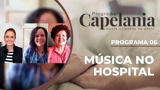 Música no hospital | Capelania