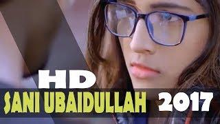 Sani Ubaidullah Jan New Song 2017 | Sani Ubaidullah Jan Attan Song |  Sani Ubaidullah Mast Songs