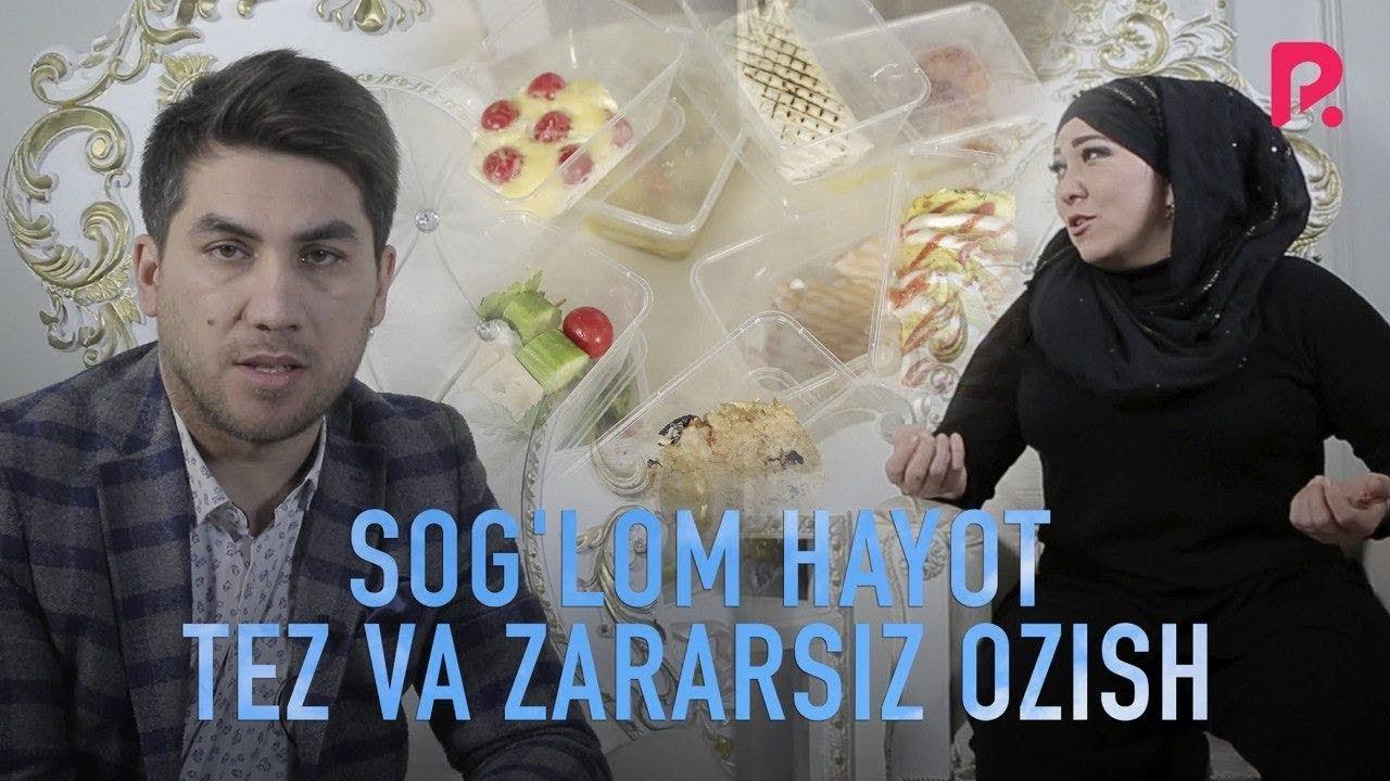 Sog'lom hayot - Tez va zararsiz ozish | Соглом хаёт - Тез ва зарарсиз озиш