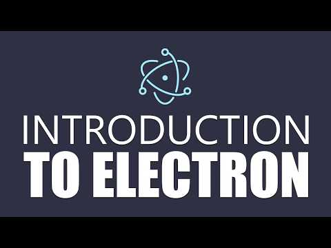 Electron Tutorial For Beginners