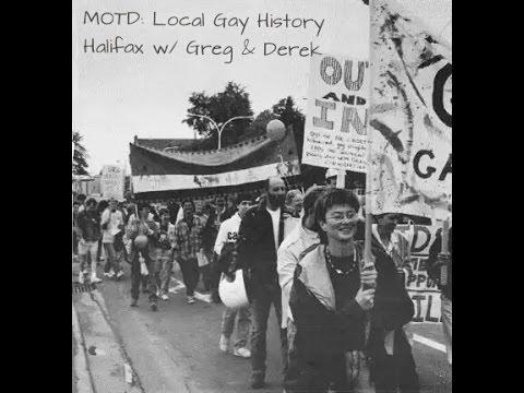 [7/13] MOTD: Local Gay History: Halifax Nova Scotia W/ Greg & Derek