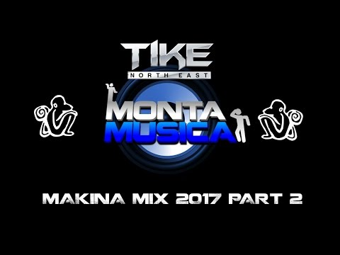 Makina Mix Part 2 2017