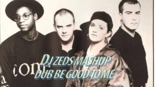 Beats International - Dub Be Good To me (DJ ZEDS Jazzy Mashup)