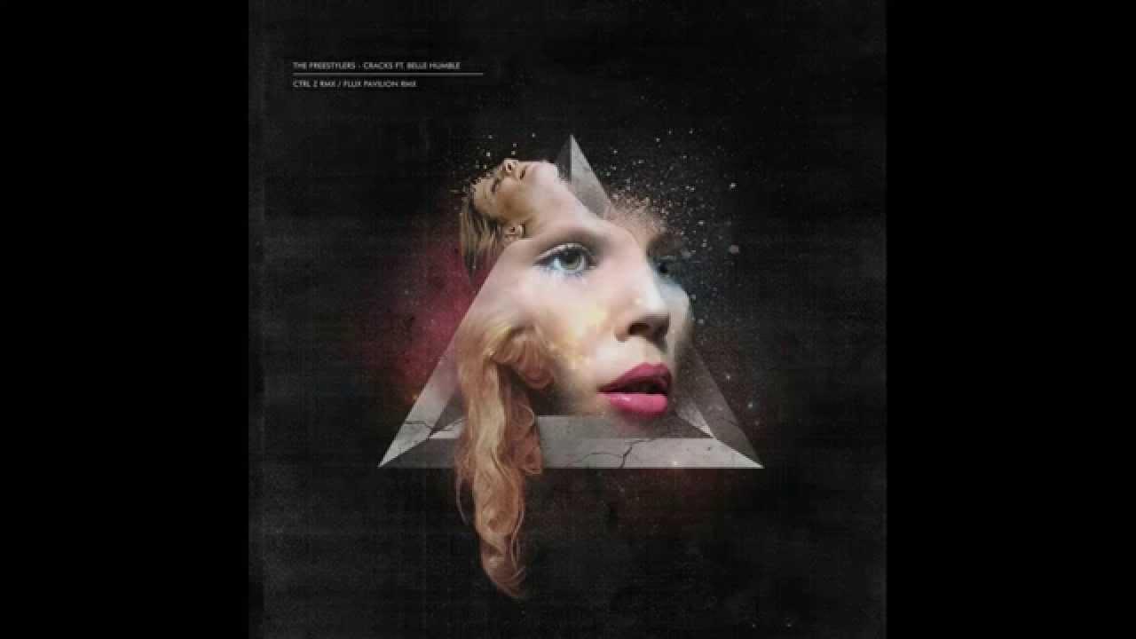 freestylers - cracks ft.belle humble flux pavilion remix