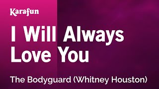 Karaoke I Will Always Love You (The Bodyguard) - Whitney Houston *