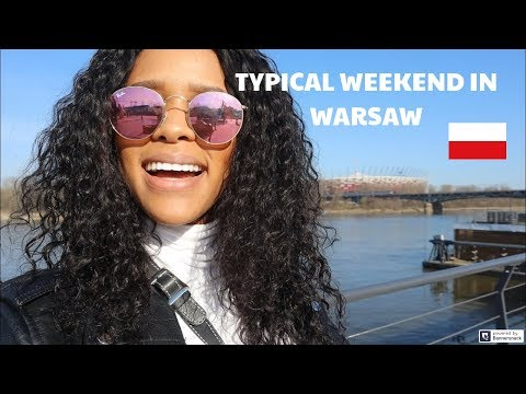 MY LIFE IN POLAND: A TYPICAL WEEKEND IN WARSAW 🇵🇱
