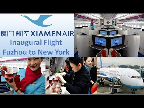 Xiamen Airlines Business Class Inaugural 787 New York JFK Fl