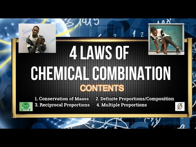 4 Laws of Chemical Combination | Chemistry For Waec, Jamb And Post UTME