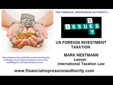 05 31 15 - US FOREIGN INVESTMENT TAXATION w/Mark Nestmann