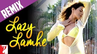 Lazy Lamhe - Remix Song - Thoda Pyaar Thoda Magic