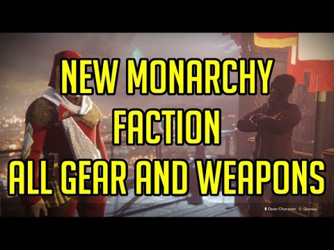 Destiny 2 Faction Rally: New Monarchy Faction All Gear and Weapons