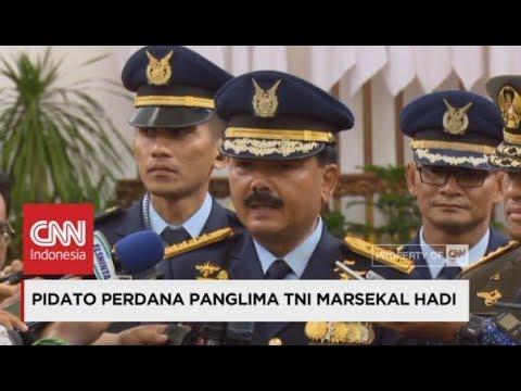 Pidato Perdana Panglima TNI Marsekal Hadi usai Dilantik ; Ini 5 Program Prioritas Panglima TNI