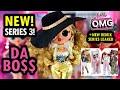 LOL OMG Series 3 Da Bo$$ + New LOL Surprise OMG Remix LOL Dolls Series Leaked!