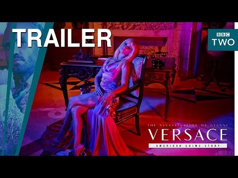 The Assassination of Gianni Versace - Trailer - BBC Two