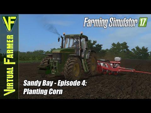 Let's Play Farming Simulator 17 - Sandy Bay, Episode 4: Seeding Corn