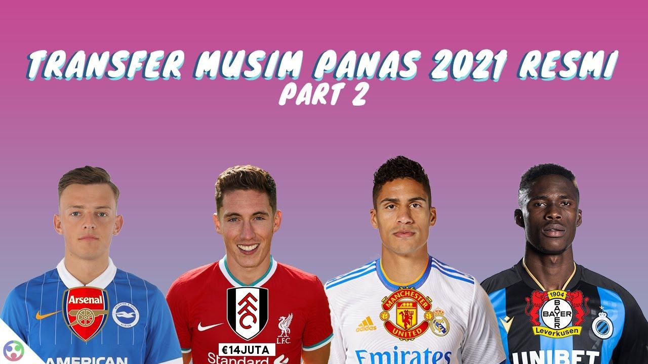 Varane Gabung Man United, Ben White ke Arsenal - Transfer Pemain Musim Panas 2021 Resmi Terbaru