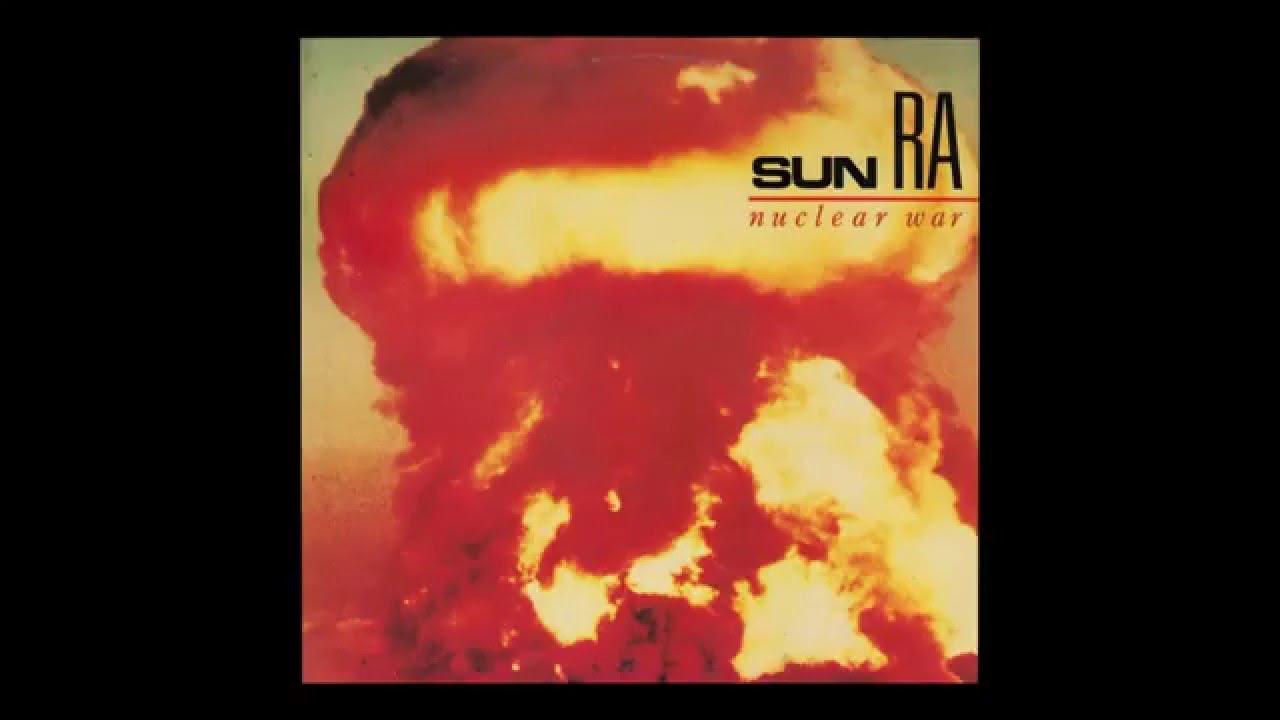 Sun Ra — Nuclear War (1982) full Maxi-Single
