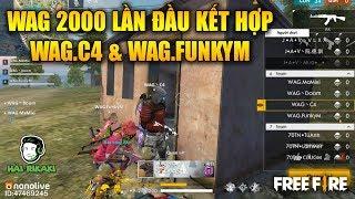 Free Fire | WAG 2000 Lần Đầu Kết Hợp C4 Và FunkyM - KOFF Canh Bo Không Thành Công | Rikaki Gaming