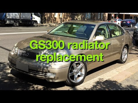 Lexus GS300 radiator replacement DIY 2nd gen JZS160