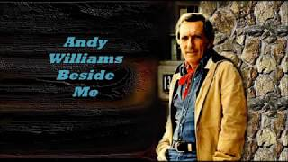Andy Williams........Beside Me..
