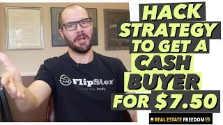 Wholesaling Real Estate - Hack Strategy To Find A Cash Buyer