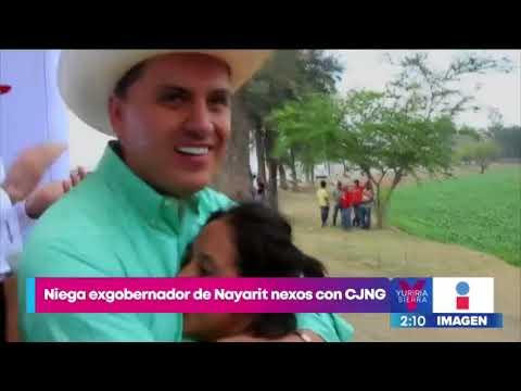 Ex gobernador de Nayarit niega nexos con CJNG   Noticias con Yuriria Sierra